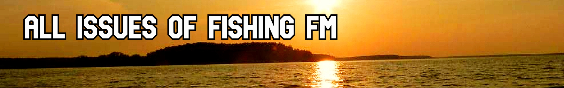 All-issues-of-Fishing-FM